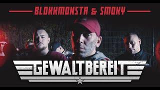 Blokkmonsta & Smoky - Gewaltbereit [Official Music Video] (prod. by Isy Beatz & C55)