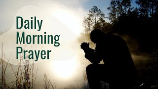 Daily Morning Prayer
