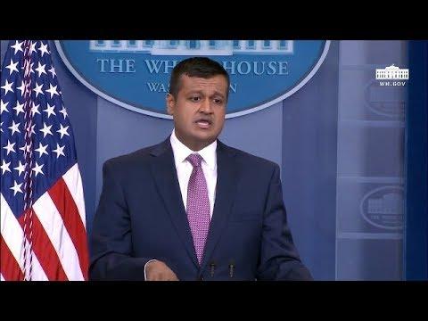 White House Deputy Press Secretary Raj Shah Fills In For Sarah Huckabee At Daily Briefing