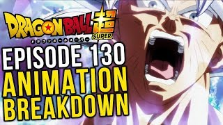 The Greatest Showdown! Episode 130 Animation Breakdown - Dragon Ball Super