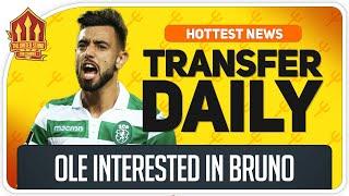 Solskjaer Scouts Bruno Fernandes! Man Utd Transfer News