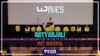 MIT Manipal   Natyanjali   Waves BITS Goa   TheVerb Official