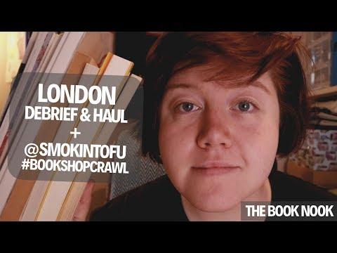 London Debrief & Haul + @smokintofu #bookshopcrawl!     The Book Nook