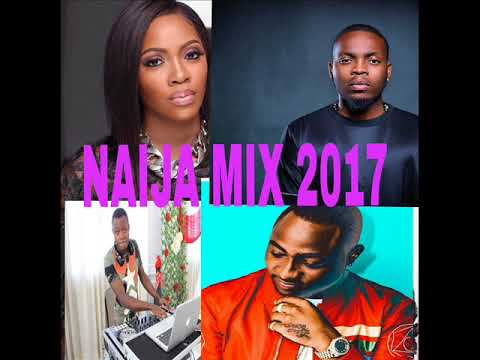 DJ SEXY-NAIJA AFROBEAT MIX 2017 FT ,DAVIDO,OLAMIDE,TEKNO,TIMAYA
