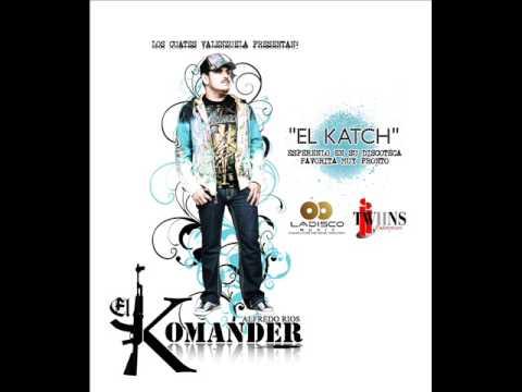 El Comander-Corrido del katch