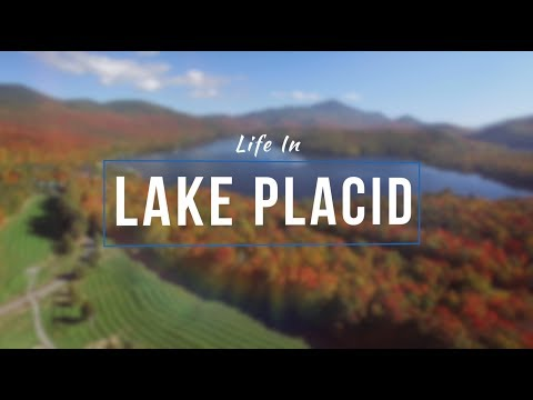 Living and Working in Lake Placid