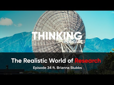The Realistic World of Research ft. Brianna Stubbs || Episode 34