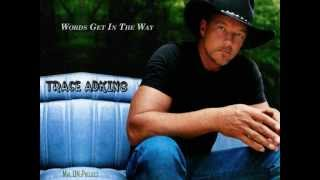 Words Get In The Way - Trace Adkins