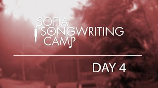 Sofia Songwriting Camp - Day 4