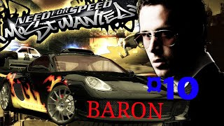 NEED FOR SPEED:MOST WANTED 2005 #10 BARON