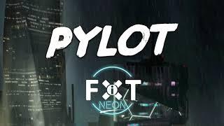 PYLOT x FiXT Neon (Solai EP Teaser)