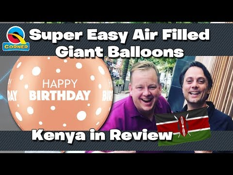 Super Easy Air Filled Giant Balloons & Qualatex Event Kenya In Review - Q Corner Showtime LIVE! E34