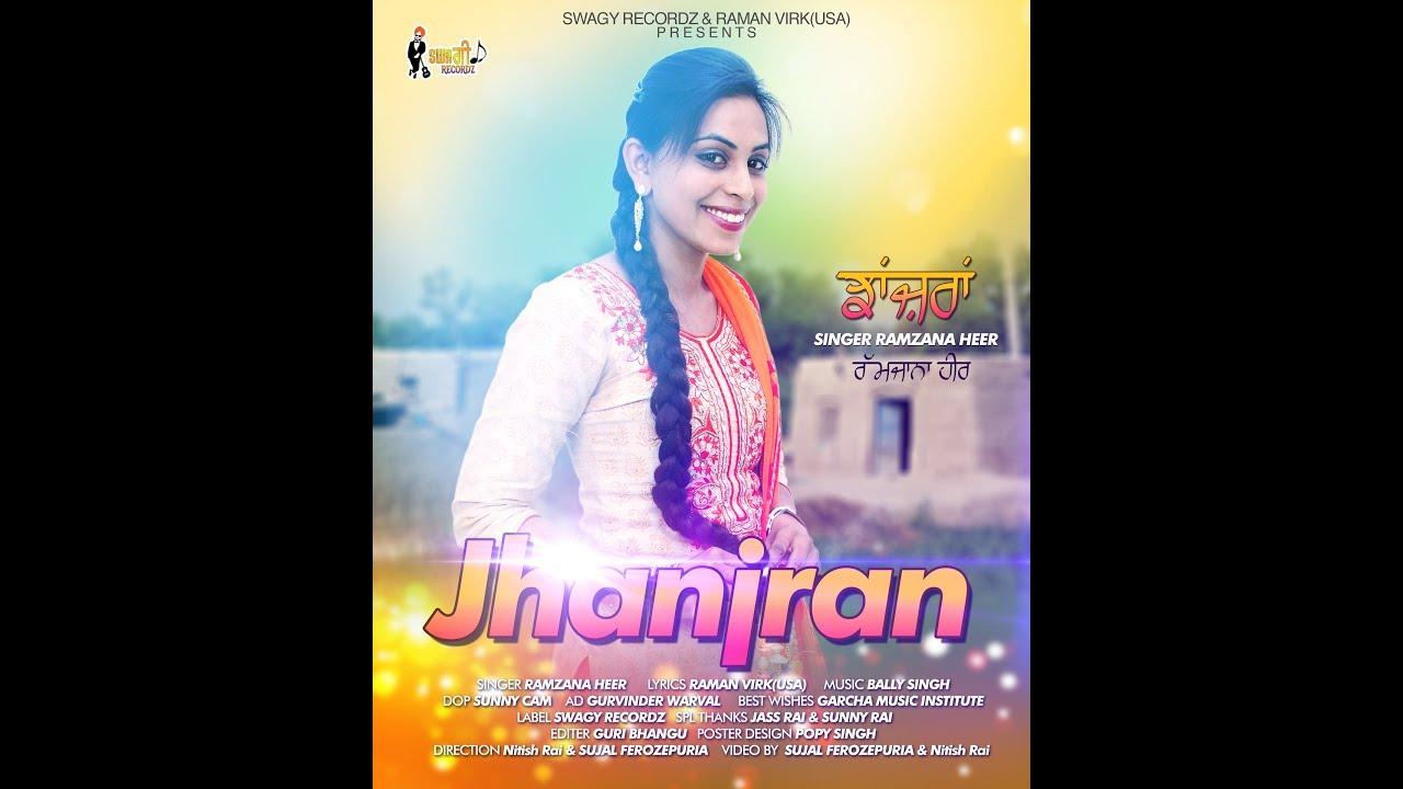 New punjabi Song 2017   Jhanjran   Ramzana Heer   Swagy Recordz   Latest Punjabi Songs 2017