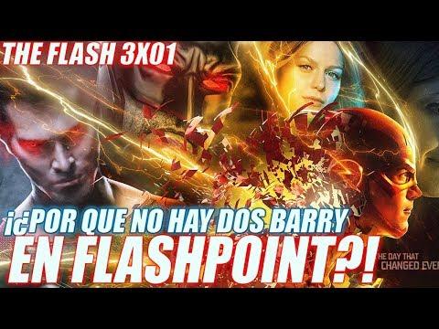 The Flash 3x01 FLASHPOINT ¿Por Qué No Hay 2 Barry Allen? - Serie y Cómic - Teoria y Discusión
