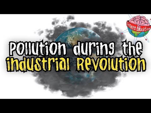 Pollution during the Industrial Revolution