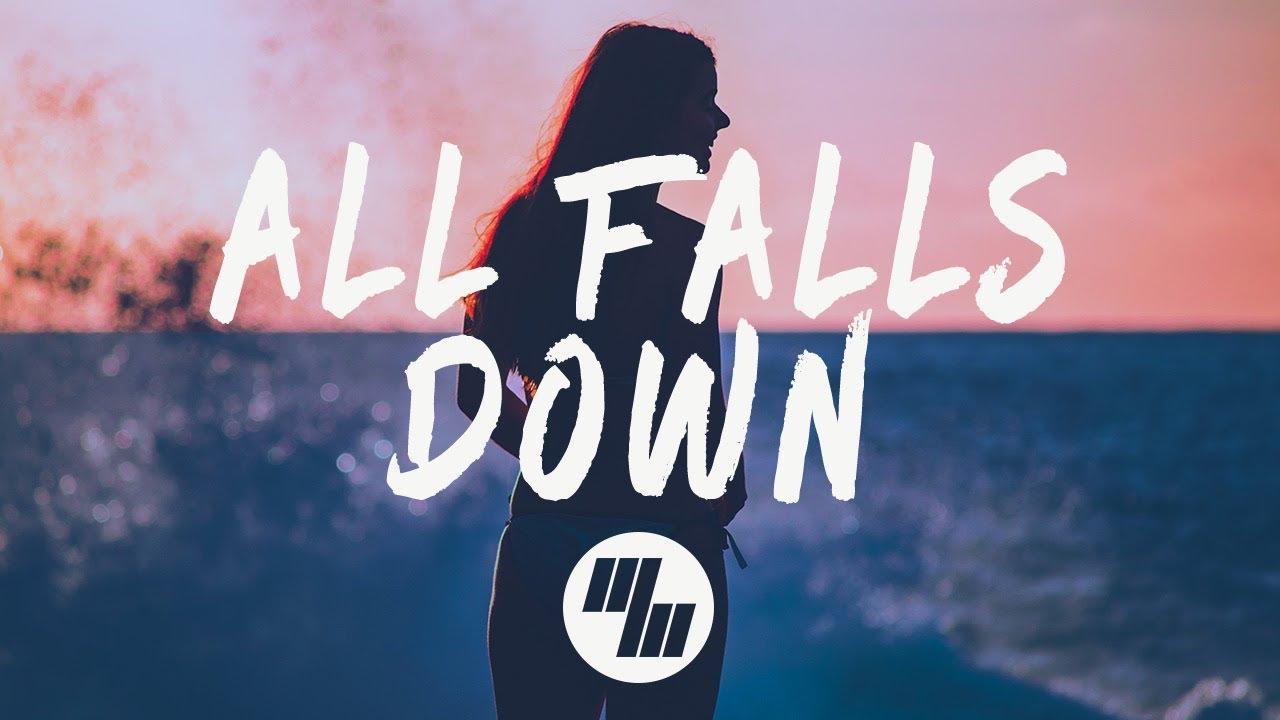 All Falls Down (Lyrics / Lyric Video) Wild