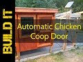 Solar Powered Automatic Chicken Coop Door Opener
