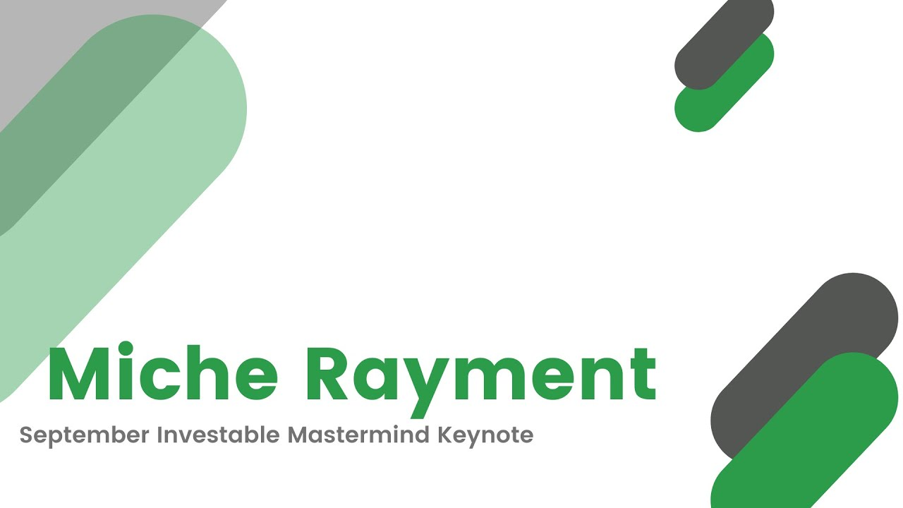 September Keynote - Miche Rayment