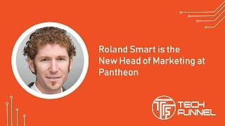 Roland Smart is the New Head of Marketing at Pantheon