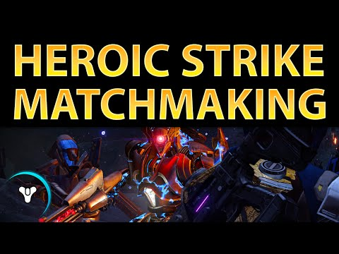 weekly heroic strikes destiny matchmaking
