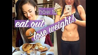 HOW TO LOSE WEIGHT & EAT FAST FOOD | EATING OUT ON A DIET