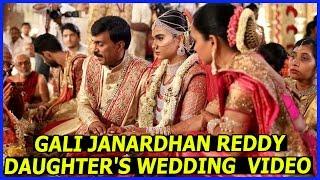 Gali Janardhan Reddy Daughter wedding Video   celebritie Latest marriages