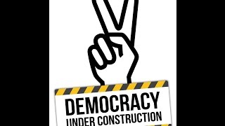 Democracy under Construction.