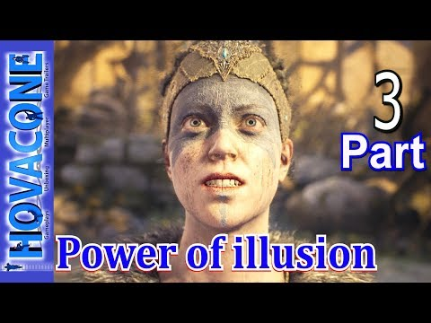 Power of illusion | Hellblade Senua's Sacrifice | Part 3 | Walkthrough Gameplay Live Commentary