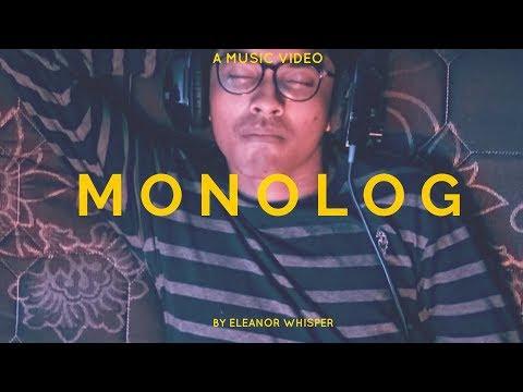 Eleanor Whisper - MONOLOG ( Official Music Video )