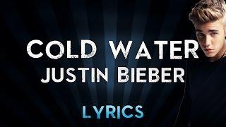 Major Lazer - Cold Water (ft.Justin Bieber & MØ) | Official Lyrics