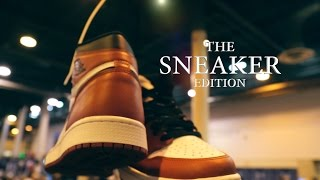 THE SNEAKER EDITION DOCUMENTARY