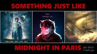 Something Just Like This / Midnight City / Paris (MASHUP #36)