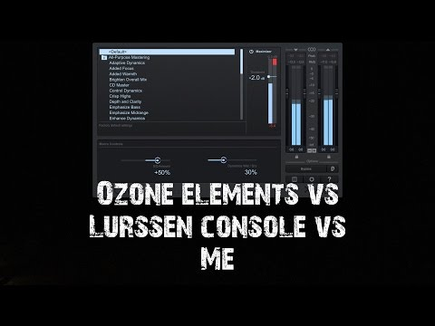 Izotope Ozone Elements VS IK Lurssen Mastering Vs My Home Mastering