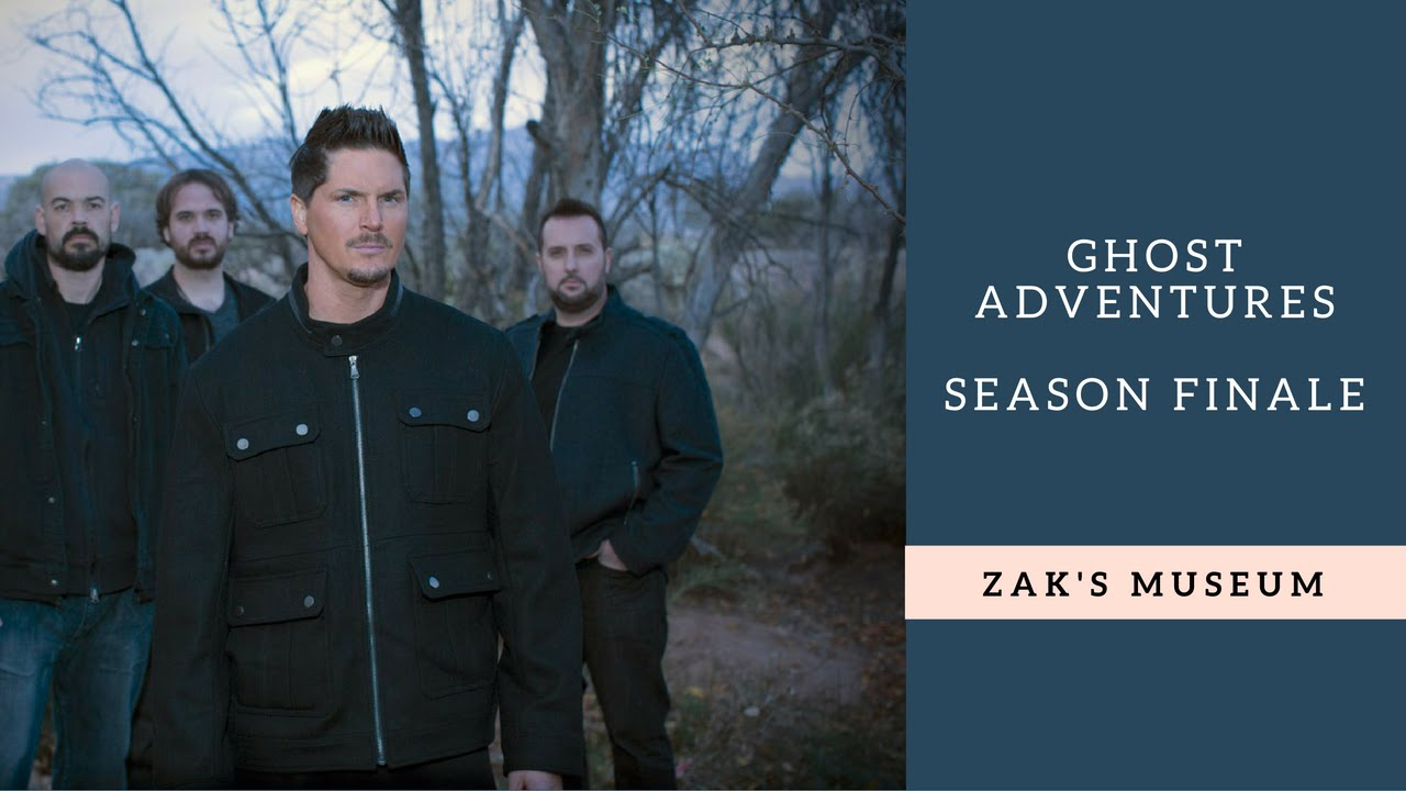 Ghost Adventures Review Season Finale Episode At Zak