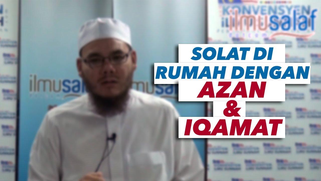 [LARANGAN SOLAT DI MASJID & SURAU] Solat di Rumah dengan Azan & Iqamat - Ustaz Idris Sulaiman