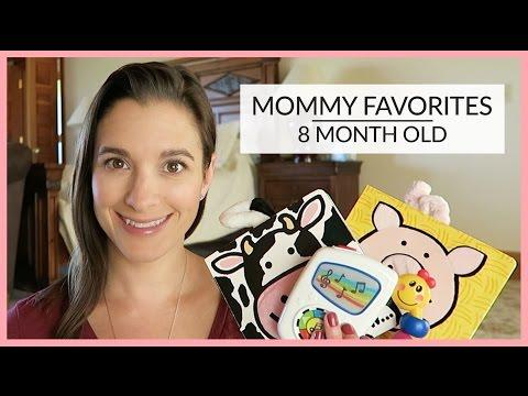 Mommy Favorites | 8 Month Old | September 2016