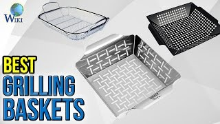 10 Best Grilling Baskets 2017