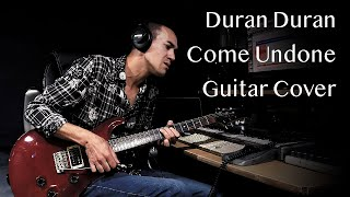 Duran Duran Come Undone Guitar Cover