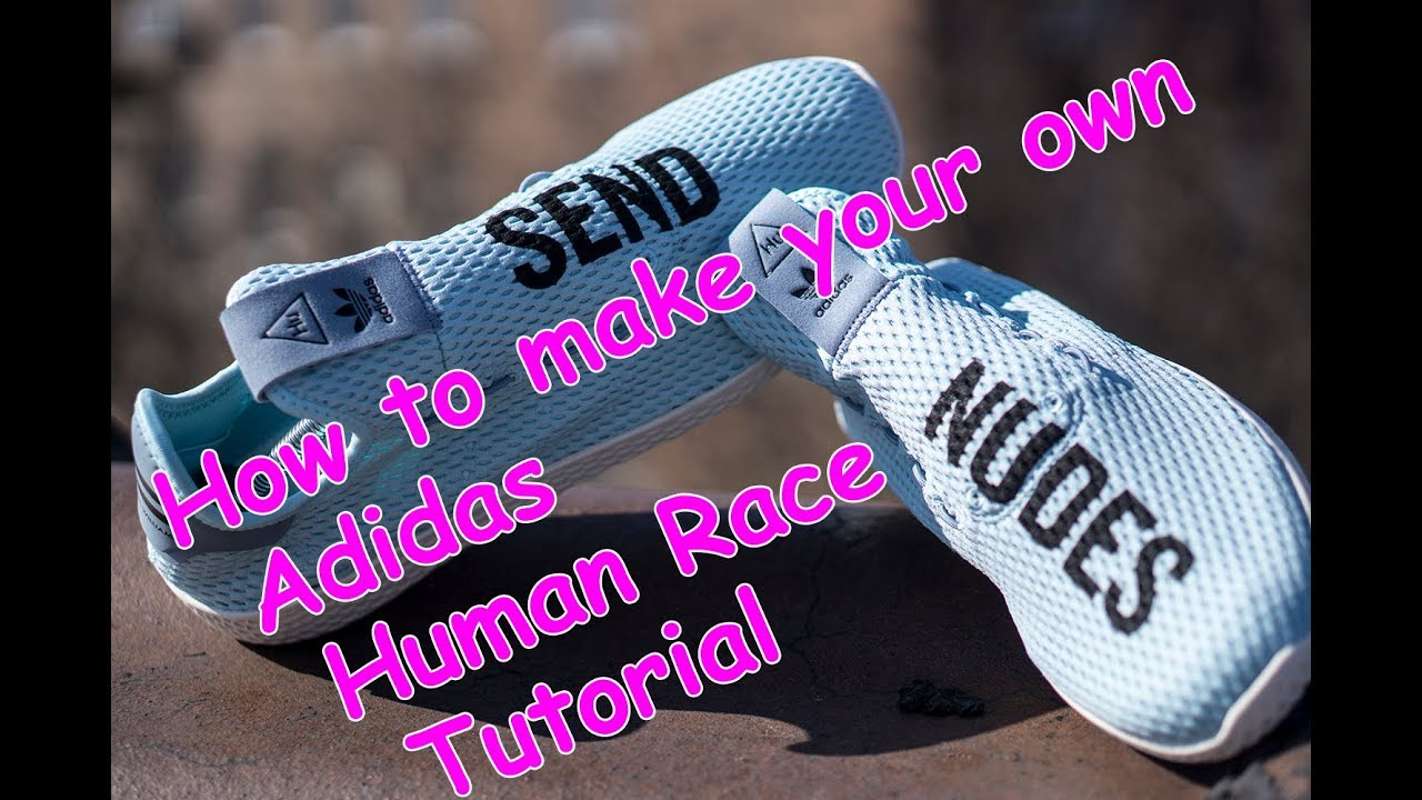 9469d4cad How to make your own Adidas Human Race - Tutorial - Send Nudes. Customizer  Depot