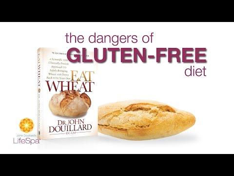 The Dangers of a Gluten-Free Diet | John Douillard's LifeSpa