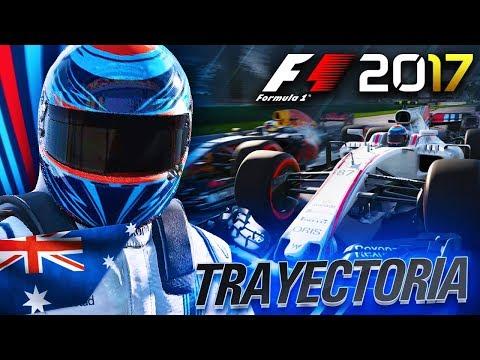 """""""EL DEBUT Y PRIMER EVENTO!"""" F1 2017 MODO TRAYECTORIA WILLIAMS - GP AUSTRALIA #1"""