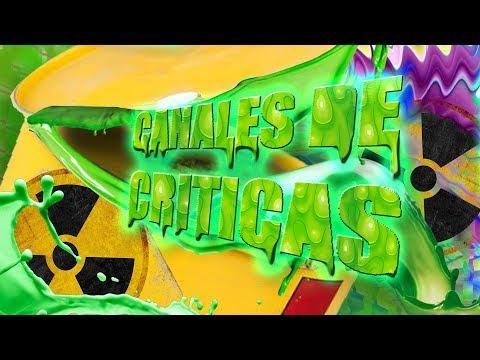 CRITICANDO CANALES DE CRITICAS