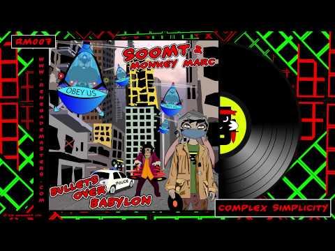 Soom T & Monkey Marc (feat. Mantra) - Complex Simplicity