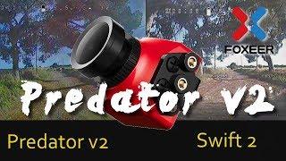 FOXEER Predator V2 1.8mm | DAY / NIGHT DVR vs Runcam Swift 2 2.1mm | Unbox & Review & Comparison
