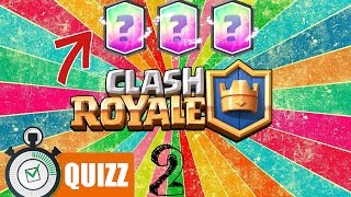 CLASH ROYALE QUIZ #2