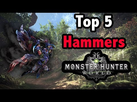 Monster Hunter World -=- Top 5 Strongest HAMMERS TO USE! thumbnail