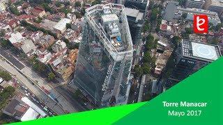 Torre Manacar, Mayo 2017 | www.edemx.com