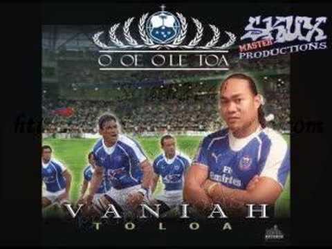 Vaniah Toloa - O Oe O Le Toa (Manu Samoa)