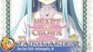Heart of Crown: Fairy Garden — game overview at Gen Con 2018