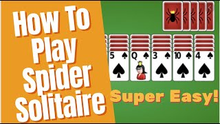 Spider Solitaire - How to Play Spider Solitaire - VERY EASY